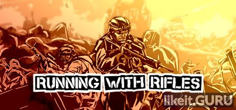 ✅ Download Running With Rifles Full Game Torrent | Latest version [2020] Arcade