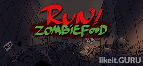 ✅ Download Run!ZombieFood! Full Game Torrent | Latest version [2020] Arcade