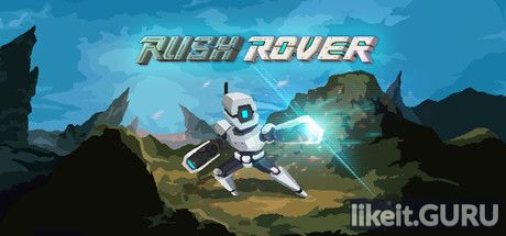 ✔️ Download Rush Rover Full Game Torrent | Latest version [2020] Arcade