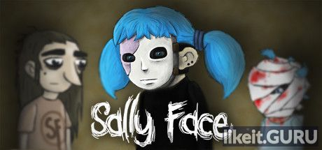 ❌ Download Sally Face Full Game Torrent | Latest version [2020] Adventure