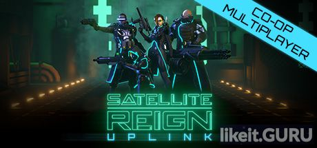 ✅ Download Satellite Reign Full Game Torrent | Latest version [2020] Strategy