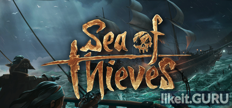 ✅ Download Sea of Thieves Full Game Torrent | Latest version [2020] Adventure