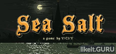✅ Download Sea Salt Full Game Torrent | Latest version [2020] Adventure