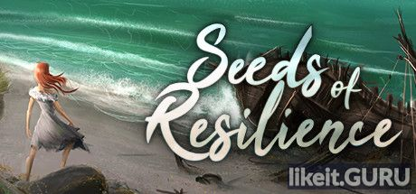 ✔️ Download Seeds of Resilience Full Game Torrent | Latest version [2020] Simulator