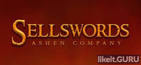 ✅ Download Sellswords: Ashen Company Full Game Torrent | Latest version [2020] Strategy