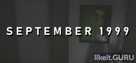 ❌ Download SEPTEMBER 1999 Full Game Torrent | Latest version [2020] Action \ Horror