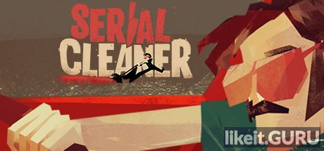 ✔️ Download Serial Cleaner Full Game Torrent | Latest version [2020] Arcade