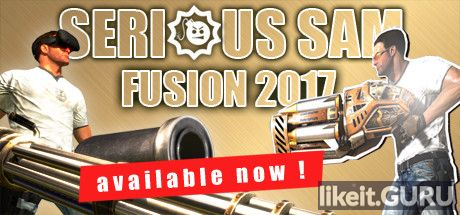 ✅ Download Serious Sam Fusion 2017 Full Game Torrent | Latest version [2020] Shooter
