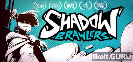 Download full game via torrent Shadow Brawlers on PC