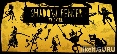 ✅ Download Shadow Fencer Theatre Full Game Torrent | Latest version [2020] Arcade