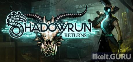 ✔️ Download Shadowrun Returns Full Game Torrent | Latest version [2020] RPG