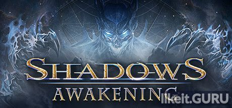 ❌ Download Shadows: Awakening Full Game Torrent | Latest version [2020] RPG