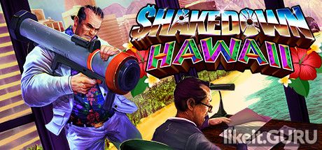 ✅ Download Shakedown: Hawaii Full Game Torrent | Latest version [2020] Arcade