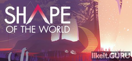 ❌ Download Shape of the World Full Game Torrent | Latest version [2020] Adventure