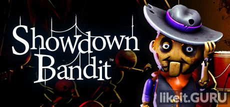 ✔️ Download Showdown Bandit Full Game Torrent | Latest version [2020] Adventure
