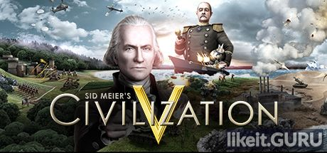✅ Download Sid Meier's Civilization V Full Game Torrent | Latest version [2020] Strategy