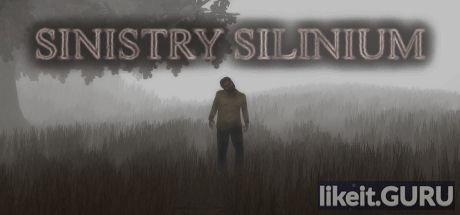 ✔️ Download SINISTRY SILINIUM Full Game Torrent | Latest version [2020] Action \ Horror