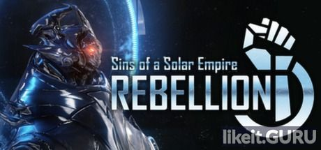 ✅ Download Sins of a Solar Empire - Rebellion Full Game Torrent | Latest version [2020] Strategy