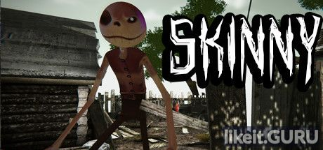 ✅ Download Skinny Full Game Torrent | Latest version [2020] Action \ Horror