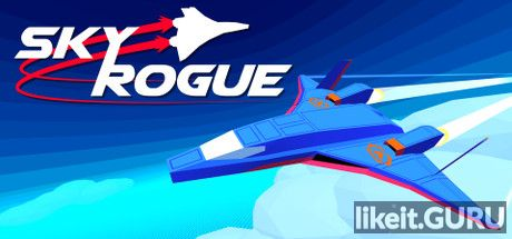 ✅ Download Sky Rogue Full Game Torrent | Latest version [2020] Action