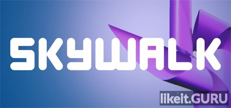 ✅ Download Skywalk Full Game Torrent | Latest version [2020] Action