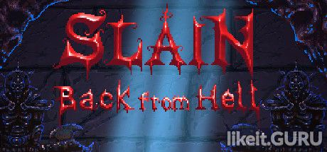 ✔️ Download Slain: Back from Hell Full Game Torrent | Latest version [2020] Arcade