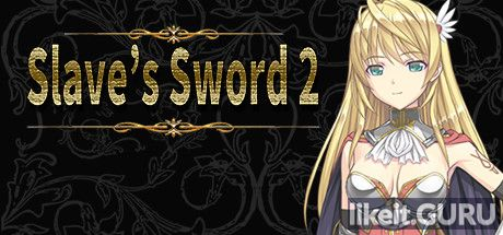 Download full game Slave''s Sword 2 via torrent on PC