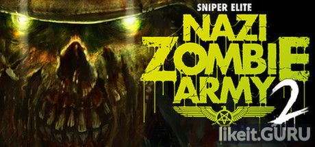 ✅ Download Sniper Elite: Nazi Zombie Army 2 Full Game Torrent | Latest version [2020] Shooter