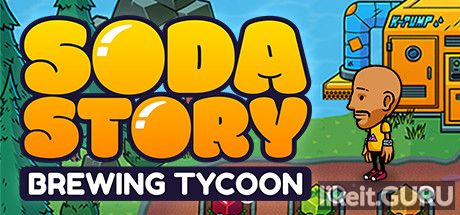 ✅ Download Soda Story - Brewing Tycoon Full Game Torrent | Latest version [2020] Simulator