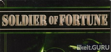 ✔️ Download Soldier of Fortune Full Game Torrent | Latest version [2020] Action