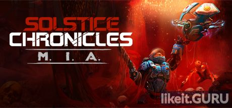 ✅ Download Solstice Chronicles: MIA Full Game Torrent | Latest version [2020] RPG