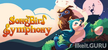 ✅ Download Songbird Symphony Full Game Torrent | Latest version [2020] Arcade
