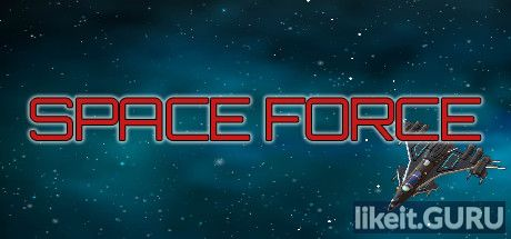 ✅ Download Space Force Full Game Torrent | Latest version [2020] Arcade