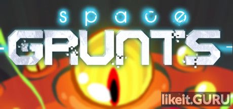 ✅ Download Space Grunts Full Game Torrent | Latest version [2020] RPG