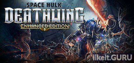 ✅ Download Space Hulk: Deathwing - Enhanced Edition Full Game Torrent | Latest version [2020] Shooter