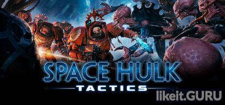 ✅ Download Space Hulk: Tactics Full Game Torrent | Latest version [2020] Strategy