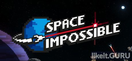 ✅ Download Space Impossible Full Game Torrent | Latest version [2020] Simulator