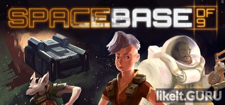 ✔️ Download Spacebase DF-9 Full Game Torrent | Latest version [2020] Simulator