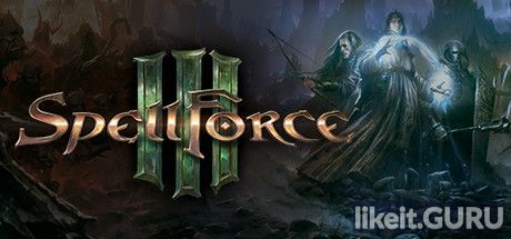 ✅ Download SpellForce 3 Full Game Torrent | Latest version [2020] RPG