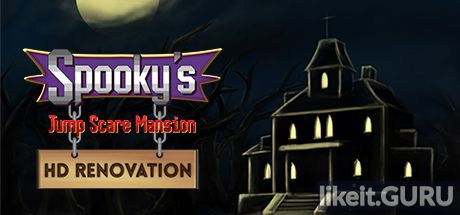 ✅ Download Spooky's Jump Scare Mansion: HD Renovation Full Game Torrent | Latest version [2020] Adventure