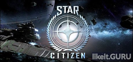 ✅ Download Star Citizen Full Game Torrent | Latest version [2020] Simulator