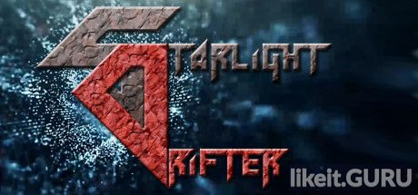 ✔️ Download Starlight Drifter Full Game Torrent | Latest version [2020] Adventure