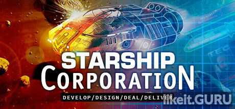 Download full game via torrent Starship Corporation on PC