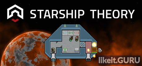✅ Download Starship Theory Full Game Torrent | Latest version [2020] Strategy