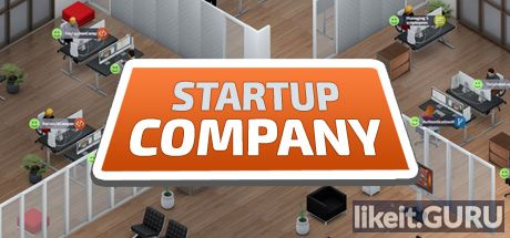 ✅ Download Startup Company Full Game Torrent | Latest version [2020] Strategy