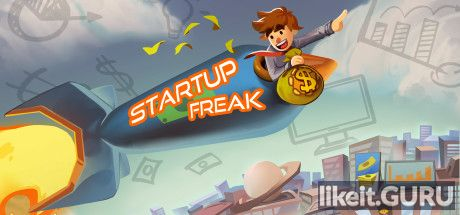 ✅ Download Startup Freak Full Game Torrent | Latest version [2020] Simulator