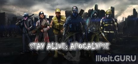 ✅ Download Stay Alive: Apocalypse Full Game Torrent | Latest version [2020] RPG