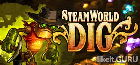 ✅ Download SteamWorld Dig Full Game Torrent | Latest version [2020] Arcade