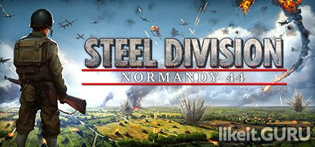❌ Download Steel Division: Normandy 44 Full Game Torrent | Latest version [2020] Strategy