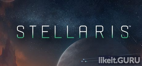 ✅ Download Stellaris: Galaxy Edition Full Game Torrent | Latest version [2020] Simulator